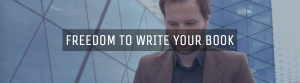 Freedom To Write Your Book