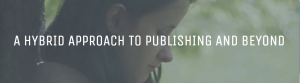 A Hybrid Approach To Publishing