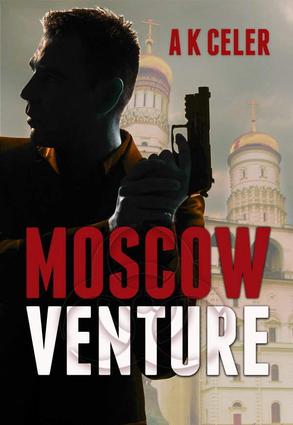 Moscow Venture by A.K. Celer